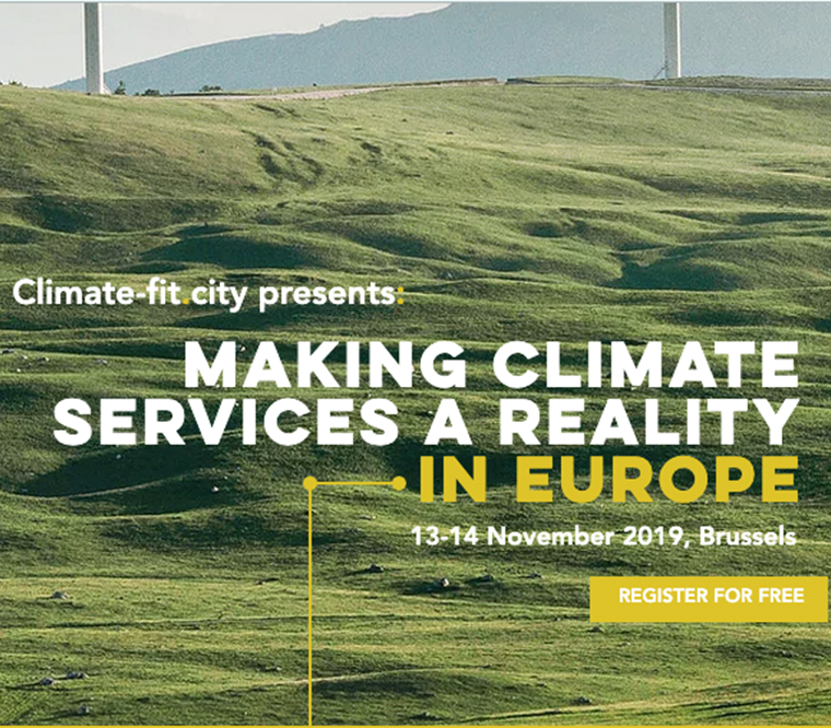 « MAKING CLIMATE SERVICES A REALITY IN EUROPE » – the Climate-fit.city conference